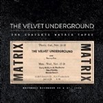 The Velvet Underground The complete matrix tapes