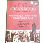 A survey of the World's Greatest Organ Music - France volume 2