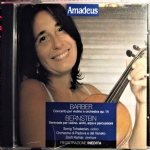 BARBER Concerto per Violino e Orchestra - BERNSTEIN Serenade per Violino, Archi, Arpa e Percussioni