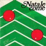 NATALE COME