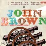 JOHN BROWN (Glory, Glory Hallelujah)  = CAVALCA COWBOY