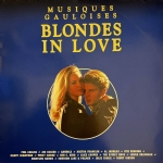 MUSIQUES GAULOISES - BLONDES IN LOVE