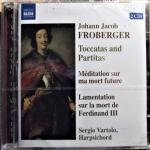 TOCCATAS AND PARTITAS - M�DITATION SUR MA MORT FUTURE - LAMENTATION SUR LA MORT DE FERDINAND III