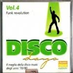 DISCO DAYS FUNK REVOLUTION Vol. 4 - Il meglio della Disco Music degli anni '70/'80