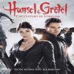 Hansel & Gretel Cacciatori di streghe