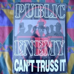 LP VINILE 33 GIRI PUBLIC ENEMY - CAN' T TRUSS IT