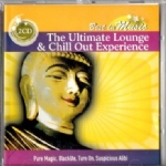 - THE ULTIMATE LOUGE CHILL OUT EXPERIENCE � Best in Music DOPPIO CD