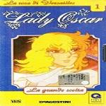 LADY OSCAR vol. 1 - LA GRANDE SCELTA