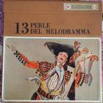 13 perle del melodramma - Selezione dal Reader's Digest. 10 dischi lp 33 giri vinile 1966