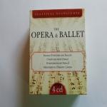 THE OPERA & BALLET (Verdi Mozart Rossini Wagner Bizet) - 4 CD -