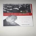 DON LUIGI GIUSSANI 1922-2005 : Il pensiero, i discorsi, la fede